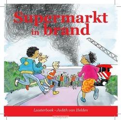 SUPERMARKT IN BRAND LUISTERBOEK - HELDEN, JUDITH VAN - 9789491601798