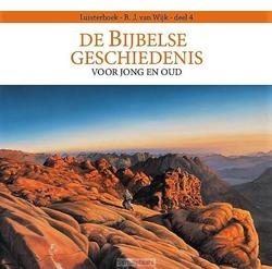 BIJBELSE GESCHIEDENIS 4 - WIJK, B.J. VAN - 9789491601811