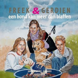 FREEK EN GERDIEN EEN HOND KANLUISTERBOEK - KOETSIER,-SCHOKKER, J. - 9789491601965