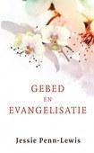 GEBED EN EVANGELISATIE - PENN-LEWIS, JESSIE - 9789491706394