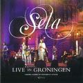 LIVE IN GRONINGEN CD+DVD - SELA - 9789491839276