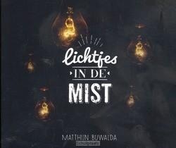 LICHTJES IN DE MIST - BUWALDA, MATTHIJN - 9789491839658