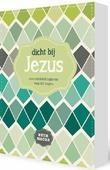 DICHTBIJ JEZUS - MOORE, BETH - 9789491844591