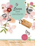 LEVEN MET AANDACHT - DALEN, S. VAN - 9789491844690