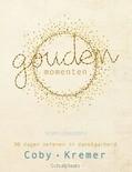 GOUDEN MOMENTEN - KREMER, COBY - 9789491844713