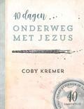 40 DAGEN ONDERWEG MET JEZUS - KREMER, C. - 9789491844904