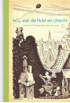 W.G. VAN DER HULST EN UTRECHT - BOKHOVE, NIELS - 9789491869136