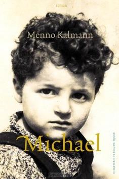 MICHAEL - KALMANN, MENNO - 9789492161840