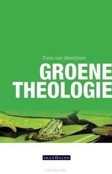 GROENE THEOLOGIE - MONTFOORT, TREES VAN - 9789492183804