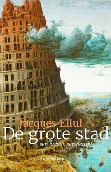DE GROTE STAD - ELLUL, JACQUES - 9789492183903