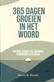 365 DAGEN GROEIEN IN HET WOORD - WIERSBE, WARREN W. - 9789492234131