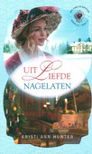 UIT LIEFDE NAGELATEN - HUNTER, KRISTI ANN - 9789492234599