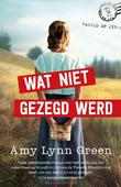 WAT NIET GEZEGD WERD - GREEN, AMY LYNN - 9789492234773