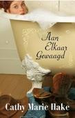 AAN ELKAAR GEWAAGD - HAKE, CATHY MARIE - 9789492408068