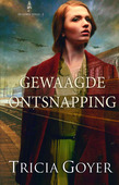 GEWAAGDE ONTSNAPPING - GOYER, TRICIA - 9789492408143