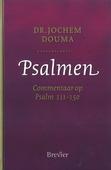 PSALMEN 4 COMMENTAAR OP PSALM 111-150 - DOUMA, JOCHEM - 9789492433015