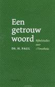 GETROUW WOORD - PAUL, H. - 9789492433404