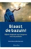 BLAAST DE BAZUIN! - VISSER, WIM (RED.) - 9789492433688