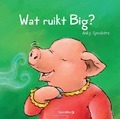 WAT RUIKT BIG? - SPOELSTRA, ANKY - 9789492482747