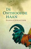 DE ONTHOOFDE HAAN - SCHLATTNER, EGINALD - 9789492600271