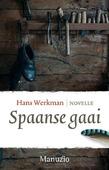 SPAANSE GAAI - WERKMAN, HANS - 9789492600318
