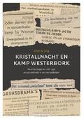 KRISTALLNACHT EN KAMP WESTERBORK ING - JONG, KLAAS DE - 9789492818003