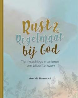 RUST EN REGELMAAT BIJ GOD - HAASNOOT, ARENDA - 9789492831231