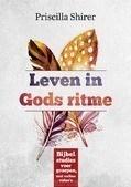 LEVEN IN GODS RITME - SHIRER, PRISCILLA - 9789492831378