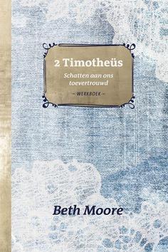 2 TIMOTHEUS WERKBOEK - MOORE, BETH - 9789492831569