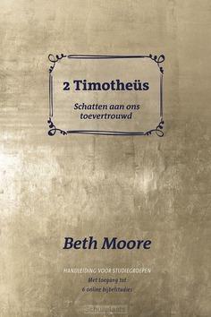 2 TIMOTHEUS - HANDLEIDING - MOORE, BETH; RIETKERK, ANNEMARIE - 9789492831576