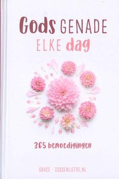 GODS GENADE ELKE DAG - GRACE - 9789492831712