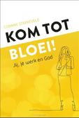 KOM TOT BLOEI! - STARREVELD, CORINNE - 9789492831781