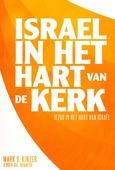 ISRAEL IN HET HART VAN DE KERK - KINZER, MARK S - 9789492959836