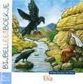 BIJBELLEESBOEKJE OT 9 ELIA - KLAASSE,-DEN HAAN, DITTEKE - 9789492987211