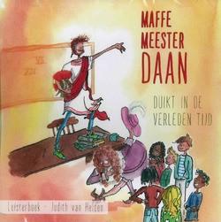MAFFE MEESTER DAAN DUIK IN DE VERLEDEN T - HELDEN, JUDITH VAN - LUISTERBOEK - 9789493043114