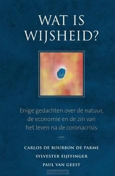 WAT IS WIJSHEID? - BOURBON DE PARME, CARLOS DE; EIJFFINGER, - 9789493161344