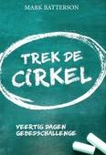 TREK DE CIRKEL - BATTERSON, MARK - 9789493206151