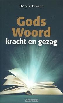 GODS WOORD KRACHT EN GEZAG - PRINCE, D. - 9789789075188