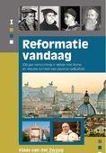REFORMATIE VANDAAG - ZWAAG, KLAAS VAN DER - 9789402902792