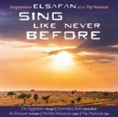 SING LIKE NEVER BEFORE - ELSAFAN JONGERENKOOR - 8716114171223