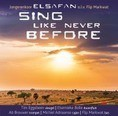 SING LIKE NEVER BEFORE - ELSAFAN JONGERENKOOR - 8716114171223
