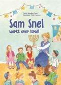 SAM SNEL WERKT OVER ISRAEL - TANIS, ANNELIES - 9789402904468
