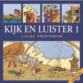 KIJK EN LUISTER CD 1 - ZWOFERINK, LAURA - 9789033180767