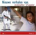 NIEUWE VERHALEN VAN MEESTER VISSER #2 - MEESTER VISSER - 8716114170622