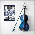 ULTIMATE CLASSICAL WORSHIP COLLECTION - VARIOUS - 0000768687321