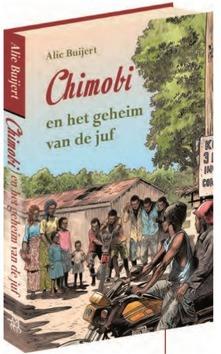CHIMOBI EN HET GEHEIM VAN DE JUF - BUIJERT, ALIE - 9789033128288