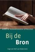 BIJ DE BRON - HELL-VAN DIJKE, INGE VAN - 9789033128752
