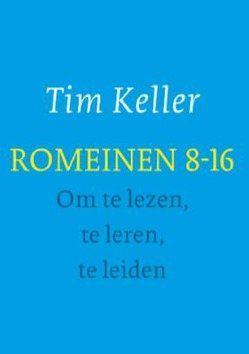 ROMEINEN 8-16 - GESPREKSGIDS - KELLER, TIM - 9789051945430