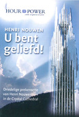 DVD U BENT GELIEFD (HENRI NOUWEN) - HOUR OF POWER - MA24404