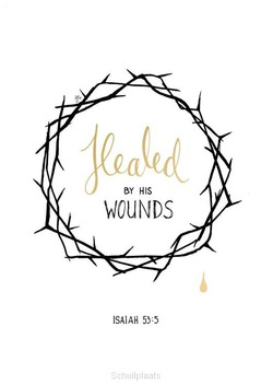 HEALED BY HIS WOUNDS - GOLDEN BLESSING - MA36064